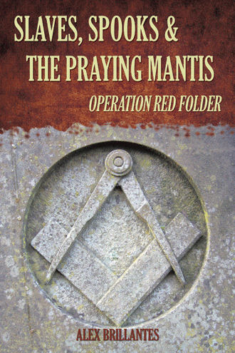 Slaves, Spooks & The Praying Mantis - Operation Red Folder - Old Edition